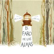 El faro de las almas by Almada, Ariel Andrés; Celej, Zuzanna, 9788416147250