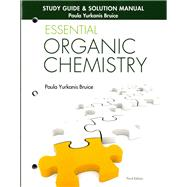 Study Guide & Solution Manual for Essential Organic Chemistry by Bruice, Paula Yurkanis, 9780133867251
