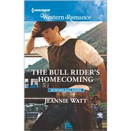 The Bull Rider's Homecoming by Watt, Jeannie, 9780373757251