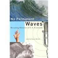 No Permanent Waves by Hewitt, Nancy A., 9780813547251