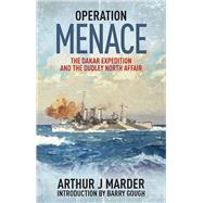 Operation Menace by Marder, Arthur J.; Gough, Barry, 9781591147251