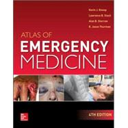 Atlas of Emergency Medicine 4th Edition by Knoop, Kevin; Stack, Lawrence; Storrow, Alan; Thurman, R. Jason, 9780071797252