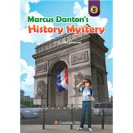 Marcus Danton's History Mystery by Schroeder, Phil, 9780993897252