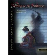 The Demon in the Teahouse by Hoobler, Dorothy, 9780756967253