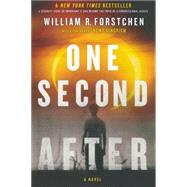 One Second After by Forstchen, William R., 9780765327253