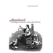 Abandoned by Miller, Julie, 9780814757253