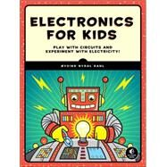 Electronics for Kids by Dahl, Oyvind Nydal, 9781593277253