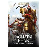 Jaghatai Khan by Wraight, Chris, 9781784967253