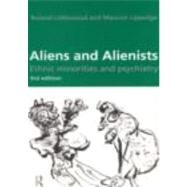 Aliens and Alienists: Ethnic Minorities and Psychiatry by Lipsedge,Maurice, 9780415157254