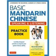 Basic Mandarin Chinese Speaking & Listening Practice Book by Kubler, Cornelius C.; Wang, Yang, 9780804847254