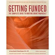 Getting Funded : The Complete Guide to Writing Grant Proposals by Hall, Mary S.; Howlett, Susan, 9780984277254