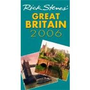 Rick Steves' Great Britain 2006 by Steves, Rick, 9781566917254