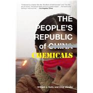 The People's Republic of Chemicals by Kelly, William  J.; Jacobs, Chip, 9781940207254