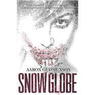 Snow Globe by Gudmunson, Aaron, 9781941987254