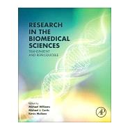 Research in the Biomedical Sciences: Transparent and Reproducible by Curtis, Michael, 9780128047255