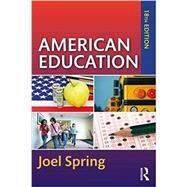 American Education by Spring; Joel, 9781138087255