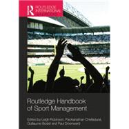 Routledge Handbook of Sport Management by Robinson; Leigh, 9781138777255