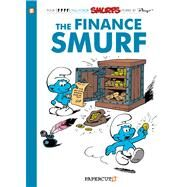 The Smurfs #18: The Finance Smurf by Peyo, 9781597077255