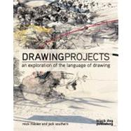 Drawing Projects by Maslen, Mick; Southern, Jack, 9781907317255