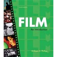 Film: An Introduction by Phillips, William H., 9780312487256