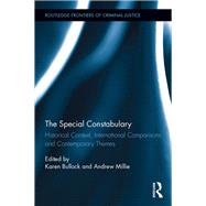The Special Constabulary: Historical Context, International Comparisons and Contemporary Themes by Bullock; Karen, 9781138217256
