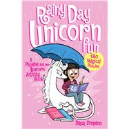 Rainy Day Unicorn Fun A Phoebe and Her Unicorn Puzzle Book by Simpson, Dana, 9781449487256
