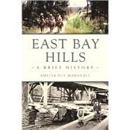 East Bay Hills by Marshall, Amelia Sue, 9781467137256