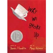 Why We Broke Up by Handler, Daniel; Kalman, Maira, 9780316127257