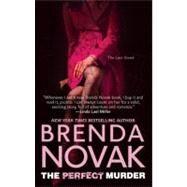 The Perfect Murder by Novak, Brenda, 9780778327257