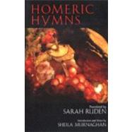 Homeric Hymns by Ruden, Sarah; Murnaghan, Sheila, 9780872207257