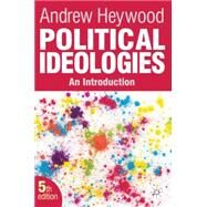 Political Ideologies An Introduction by Heywood, Andrew, 9780230367258