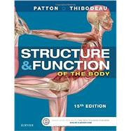 Structure & Function of the Body by Patton, Kevin T., 9780323357258