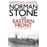 Eastern Front 1914-1917 First Edition by Stone, Norman, 9780140267259