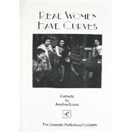 Real Women Have Curves by Lopez, Josefina, 9780871297259