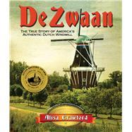De Zwaan by Crawford, Alisa; Dykstra, Kurt D., 9780988977259