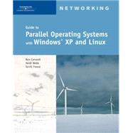 Guide to Parallel Operating Systems with Windows XP and Linux by Carswell, Ron; Webb, Heidi; Freese, Terrill, 9781418837259