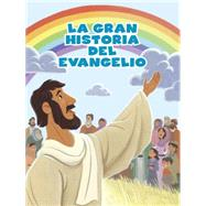 La Historia del evangelio by Unknown, 9781433687259