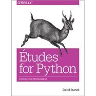 Etudes for Python by Stanek, David, 9781491937259