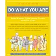 Do What You Are : Discover the Perfect Career for You Through the Secrets of Personality Type by Tieger, Paul D.; Barron-Tieger, Barbara, 9780316167260