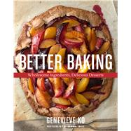 Better Baking by Ko, Genevieve, 9780544557260