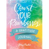 Count Your Rainbows by Mecher, Jenny, 9781507207260