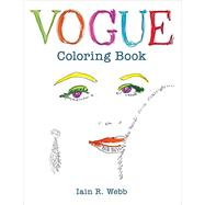 Vogue Coloring Book by Vogue; Webb, Iain R., 9781840917260