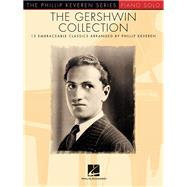 The Gershwin Collection by Gershwin, George (COP); Keveren, Phillip (CRT), 9781495017261