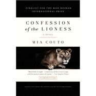 Confession of the Lioness A Novel by Couto, Mia; Brookshaw, David, 9781250097262