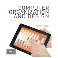 Computer Organization and Design: The Hardware/Software Interface by Patterson, David A.; Hennessy, John L.; Alexander, Perry (CON); Ashenden, Peter J. (CON); Bakos, Jason D. (CON), 9780124077263