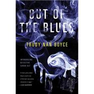 Out of the Blues by Boyce, Trudy Nan, 9780399167263