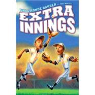 Extra Innings by Barber, Tiki; Barber, Ronde; Mantell, Paul, 9781442457263