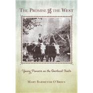 The Promise of the West by O'Brien, Mary Barmeyer, 9781493017263