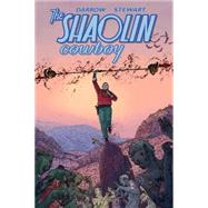 The Shaolin Cowboy: Shemp Buffet by Darrow, Geof; Stewart, Dave, 9781616557263