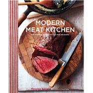 Modern Meat Kitchen by Ballard, Miranda; Painter, Steve, 9781849757263